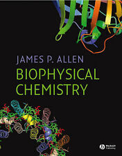 Biophysical Chemistry by James P. Allen (Hardback, 2008)