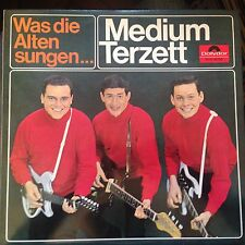 LP' Medium Terzett    Was die Alten sungen   Polydor TOP! WERNER TWARDY