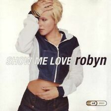 SHOW ME LOVE - ROBYN - SINGLE TRACK MUSIC CD - LIKE NEW - G264