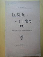 1900-LA STELLA E IL NORD-P.LUCCHETTI-CREMONA-ASTRONOMIA