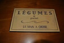 French Street Sign/Plaque, LEGUME de gourmet, LA MAIN A CHOISE/WALL HANGING