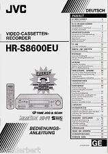 """"""" Bedienungsanleitung für JVC HR-S 8600 EU -- Videorecorder """""""