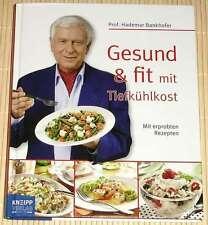 Hademar Bankhofer - Gesund & fit mit Tiefkühlkost - Mit erprobten Rezepten - HC