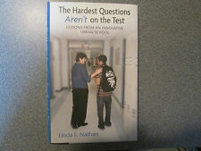 The Hardest Questions Aren't on the Test : 1st 1st Signed by Author