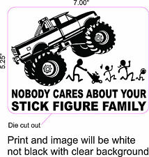 NO ONE CARES ABOUT YOUR STICK FIGURE FAMILY PRINTED WINDOW DECAL (WHITE)