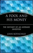 Wiley Investment Classics Ser.: A Fool and His Money : The Odyssey of an...
