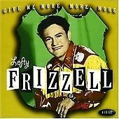 Lefty Frizzell - Give Me More, More, More (2007)Fantastic box set new and sealed