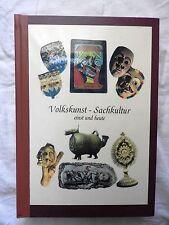 Volkskunst - Sachkultur - Einst und Heute  - 1996 - Dr. G. Egger - signiert!