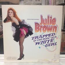 "NM 12""~JULIE BROWN~Traped In The Body Of A White Girl~[x3 Mixes]~Will I Make It~"