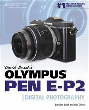 David Busch's Olympus PEN EP-2 Guide to Digital Photography (David Busch's Digi