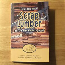 Just How Much Scrap Lumber Does a Man Need to Save? Janet Martin Humor Gag Gift