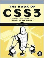 NEW - The Book of CSS3: A Developer's Guide to the Future of Web Design