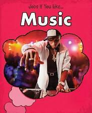 Music (Jobs If You Like...),Guillain, Charlotte,New Book mon0000059820