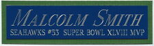 MALCOLM SMITH NAMEPLATE FOR AUTOGRAPHED Signed FOOTBALL-HELMET-JERSEY-PHOTO CASE