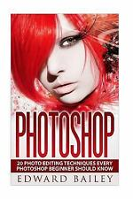 Graphic Design, Adobe Photoshop, Digital Photography, Creativity: Photoshop:...