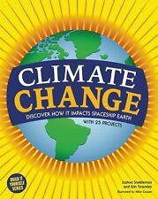Climate Change: Discover How It Impacts Spaceship Earth Build It Yourself
