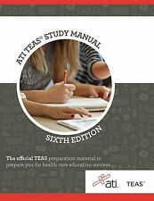 ATI TEAS Review Manual: Sixth Edition Revised by ATI ,Assessment NEW