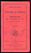 guide pratique de l'officier de Réserve . service militaire des chemins de fer