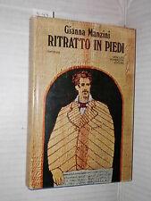RITRATTO IN PIEDI Gianna Manzini Mondadori 1971 libro romanzo narrativa racconto