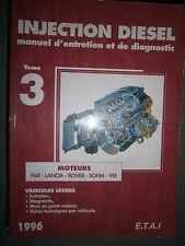 livre injection diesel ETAI 1996 tome3 : Fiat Lancia Sofim Rover VM