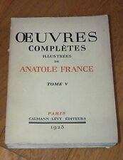 OEUVRES COMPLETES ILLUSTREES DE ANATOLE FRANCE TOME 5 - CALMANN-LEVY 1925