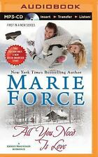 A Green Mountain Romance: All You Need Is Love 1 by Marie Force (2015, MP3...