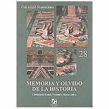 Memoria y olvido de la historia/ Memory and The Oblivian of History by...