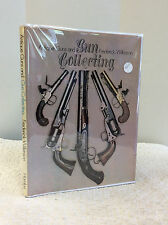 ANTIQUE GUNS AND GUN COLLECTING By Frederick Wilkinson- 1974
