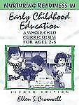 Nurturing Readiness in Early Childhood Education: A Whole-Child Curriculum for A