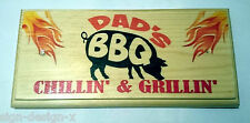 Dads BBQ  Chillin n Grillin - Plaque / Sign / Gift - Garden Barbeque Summer 204