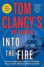 Tom Clancy's Op-Center: Into the Fire, Galdorisi, George, Couch, Dick, New Books