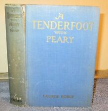 Vintage Book - A Tenderfoot With Peary by George Borup 1911 Frederick Stokes