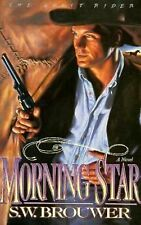 Morning Star (The Ghost Rider Series, Book 1) Brouwer, S. W. Paperback