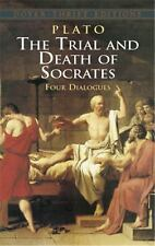Dover Thrift Editions: The Trial and Death of Socrates : Four Dialogues by...