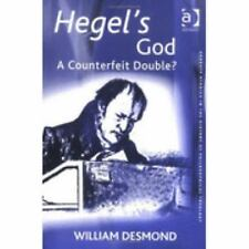 Hegel's God: A Counterfeit Double? (Ashgate Studies in the History of Philosophi