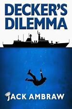 Decker's Dilemma Subic Bay Mystery