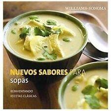 Nuevos sabores para sopas New Flavors for Soups: Reinventando Recetas Clasicas R