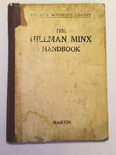 PITMANS BOOK OF HILLMAN MINX HANDBOOK MANUAL coupe melody sport saloon + 1932-46