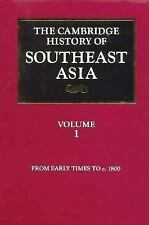 The Cambridge History of Southeast Asia: Volume 1, From Early Times to c.1800