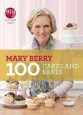 My Kitchen Table Ser.: My Kitchen Table - 100 Cakes and Bakes by Mary Berry...