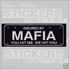 MAFIA INSURED DECAL 210x75mm Capt'n Skullys Stickers Online MPN 2029 M/PURPOSE
