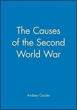 The Causes of the Second World War (History of the Contemporary World)
