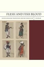 Flesh and Fish Blood: Postcolonialism, Translation, and the Vernacular FlashPoi