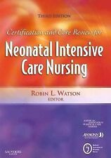 Certification and Core Review for Neonatal Intensive Care Nursing, 3e
