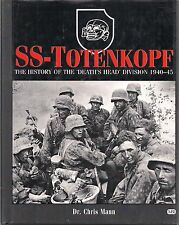 SS-Totenkopf (3rd SS Panzer Division) by Dr. Chris Mann