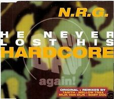 N.R.G. - He Never Lost His Hardcore  *RAR*MS-CD*NEU*