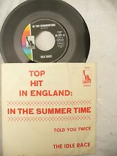 IDLE RACE IN THE SUMMERTIME / TOLD YOU TWICE german liberty 15371 p/s  45 rpm