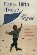 Garland Reference Library of Social Science: Play from Birth to Twelve and...