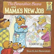 First Time Books Ser.: The Berenstain Bears and Mama's New Job by Jan...