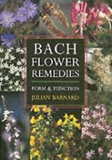 Bach Flower Remedies : Form and Function by Julian Barnard (2004, Paperback)